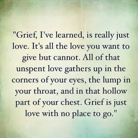 grief-is-just-love-with-no-place-to-go